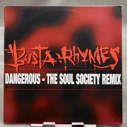 Busta Rhymes – Dangerous - The Soul Society Remix
