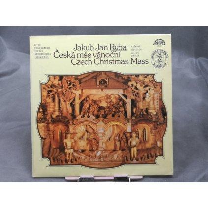 Jakub Jan Ryba / Czech Philharmonic Chorus And Orchestra, Lubomír Mátl – Česká Mše Vánoční (Czech Christmas Mass)