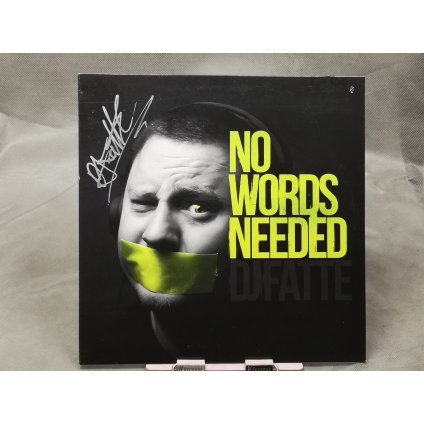DJ Fatte ‎– No Words Needed LP + podpis
