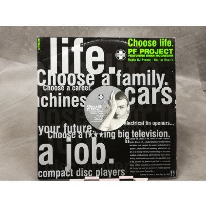 PF Project Featuring Ewan McGregor – Choose Life