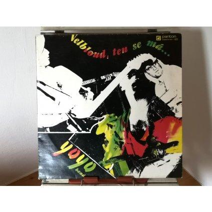 Yo Yo Band – Velbloud, Ten Se Má ...