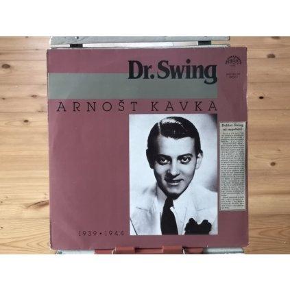 Arnošt Kavka – Dr. Swing (1939▪1944) LP