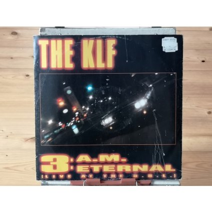 """The KLF – 3 A.M. Eternal (Live At The S.S.L.) 12"""""""
