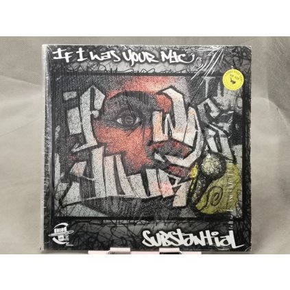 Substantial ‎– If I Was Your MIC 12""