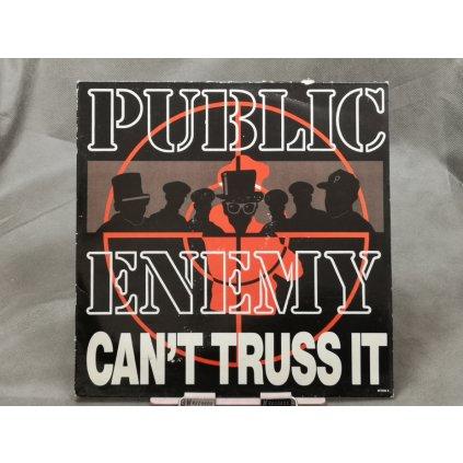 Public Enemy – Can't Truss It