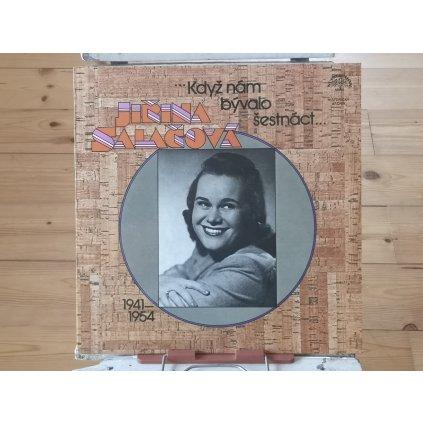 Jiřina Salačová – ...Když Nám Bývalo Šestnáct... (1941—1954)