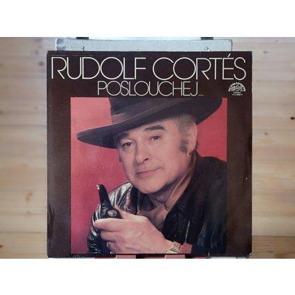 Rudolf Cortés – Poslouchej... LP