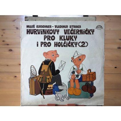 Spejbl & Hurvínek / Miloš Kirschner - Vladimír Straka – Hurvínkovy Večerníčky Pro Kluky I Pro Holčičky (2) LP
