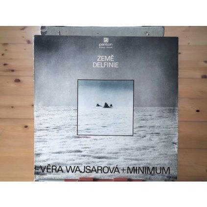 Věra Wajsarová + Minimum – Země Delfinie
