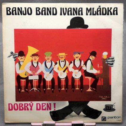 Banjo Band Ivana Mládka - Dobrý den! LP