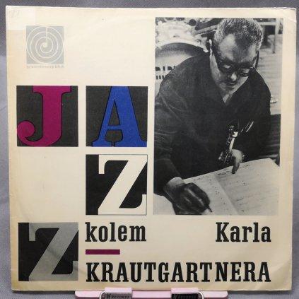 Karel Krautgartner, Jazzový Orchestr Čs. Rozhlasu – Jazz Kolem Karla Krautgartnera LP