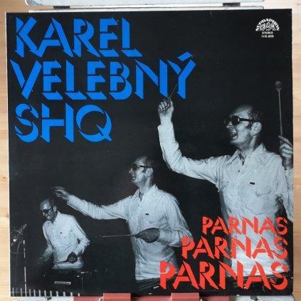Karel Velebný & SHQ – Parnas LP