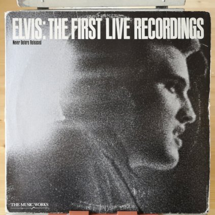 Elvis – The First Live Recordings LP