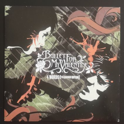 """Bullet For My Valentine – 4 Words (To Choke Upon) 7"""""""