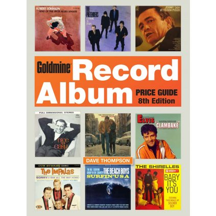Dave Thompson - Goldmine Record Album Price Guide 8th Ed.