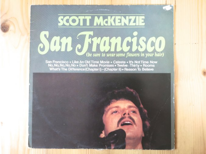 Scott McKenzie ‎– San Francisco (Be Sure To Wear Some Flowers In Your Hair)
