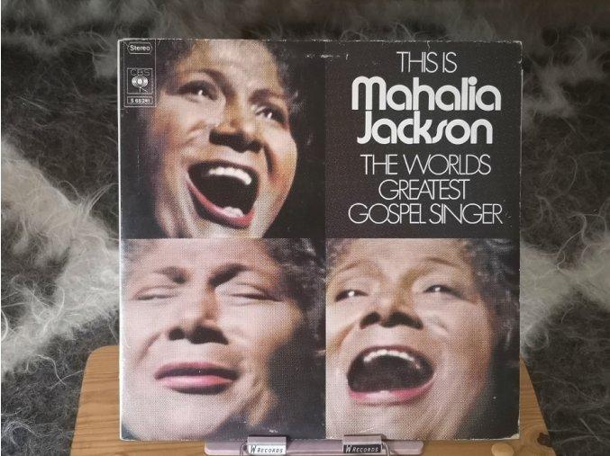 Mahalia Jackson – This Is The Worlds Greatest Gospel Singer