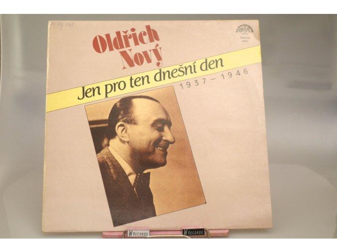 Oldřich Nový – Jen Pro Ten Dnešní Den