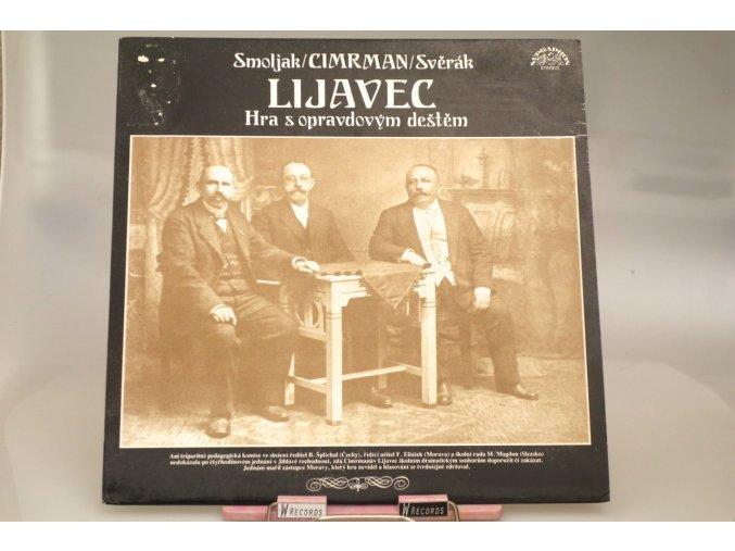 Smoljak / Cimrman / Svěrák – Lijavec (Hra S Opravdovým Deštěm)