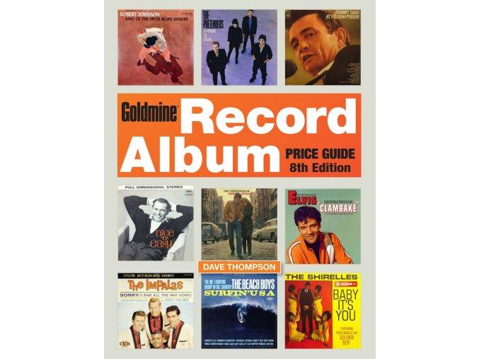 Dave Thompson - Goldmine Record Album Price Guide 8th Ed.