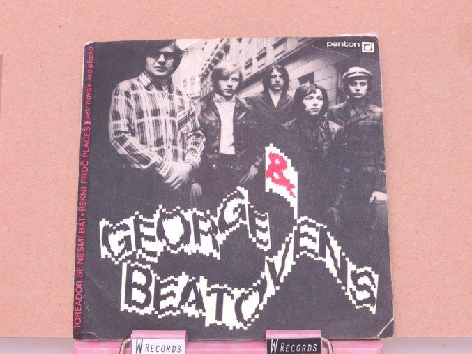 George & Beatovens – Toreador Se Nesmí Bát / Řekni Proč Pláčeš