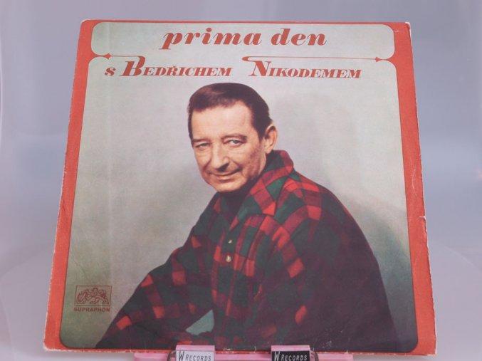 Various - Prima den s Bedřichem Nikodemem