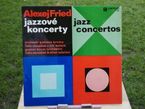 Alexej Fried, Gustav Brom Orchestra, Felix Slováček – Jazzové Koncerty (Jazz Concertos)