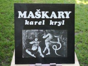 Karel Kryl - Maškary