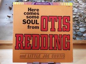 Otis Redding And Little Joe Curtis – Here Comes Some Soul From Otis Redding And Little Joe Curtis
