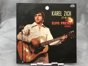 Karel Zich ‎– Let Me Sing Some Elvis Presley Songs