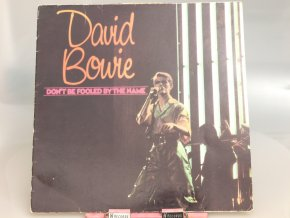 David Bowie ‎– Don't Be Fooled By The Name