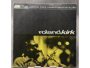 Roland Kirk – Roland Kirk