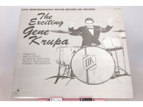 Gene Krupa Featuring Anita O'Day, Charlie Ventura, Teddy Napoleon, Tommy Pederson ‎– The Exciting Gene Krupa
