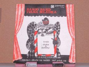 Banjo Band Ivana Mládka – Linda / Dívka S Dolíčky