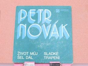 Petr Novák, George & Beatovens – Život Můj Šel Dál / Sladké Trápení