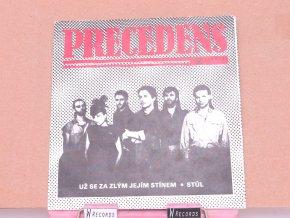 Precedens – Už Se Za Zlým Jejím Stínem / Stůl