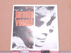 Jarmila Veselá – Až Rozkvetou Lípy / Odjedem Snít