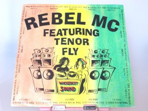 Rebel MC Featuring Tenor Fly ‎– The Wickedest Sound