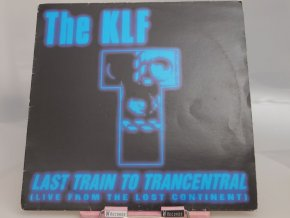 KLF, The – Last Train To Trancentral (Live From The Lost Continent)