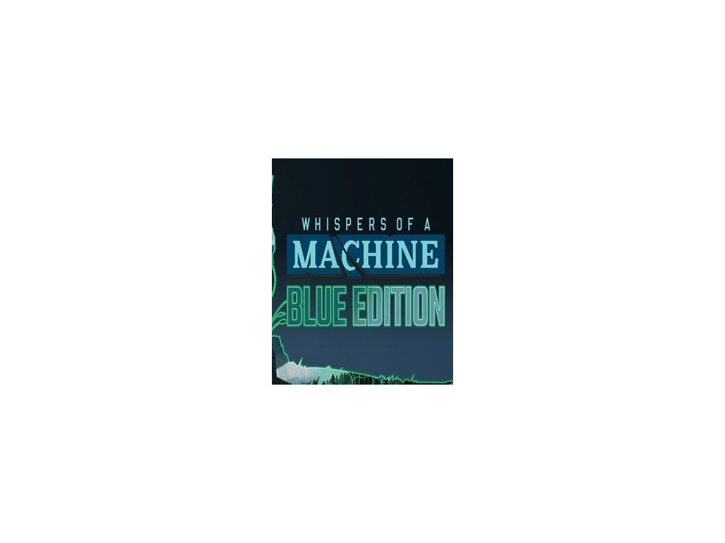 3356 whispers of a machine blue edition steam pc