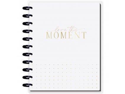 Zápisník Happy Memory Keeping BIG Love This Moment