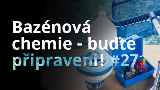 Bazénová chemie - buďte připraveni! #27