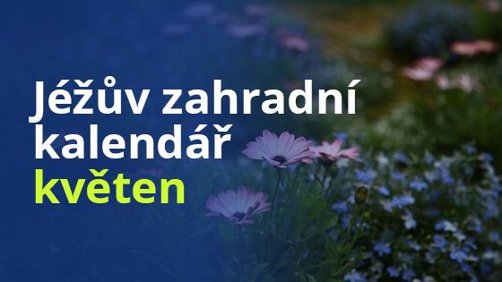 Jéžův zahradní kalendář - květen