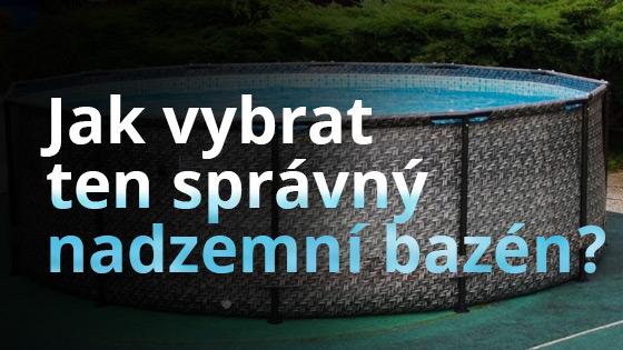Poradíme vám s výběrem nadzemního bazénu