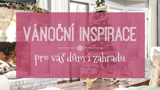 Vánoční inspirace pro váš dům i zahradu