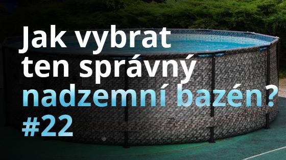 Jak vybrat ten správný nadzemní bazén? #22