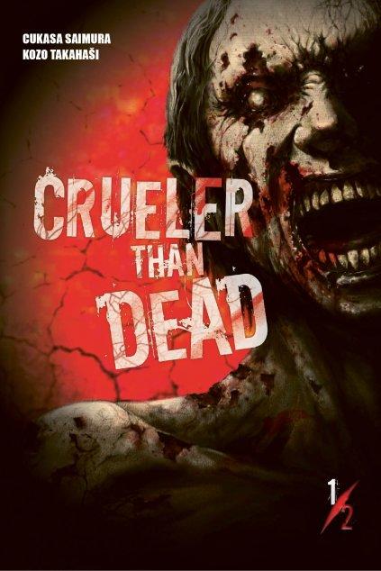 Crueler than Dead 1