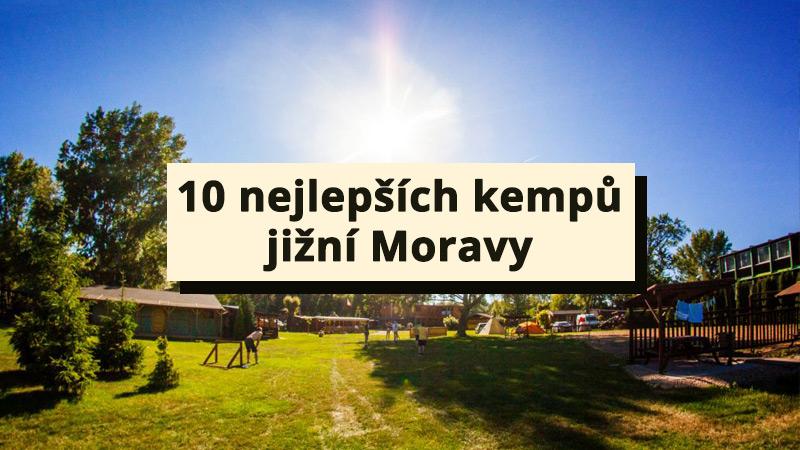 Doporučujeme 10 nejlepších kempů jižní Moravy