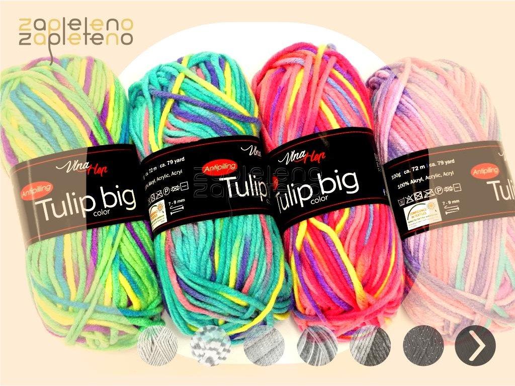 Tulip Big Color VlnaHep Zapleteno