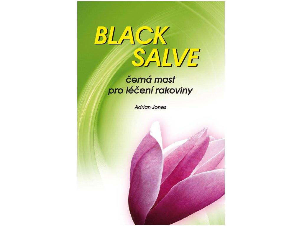 Black Salve - Černá mast pro léčení rakoviny
